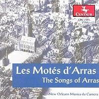 Les Motes D'arras (the Songs O