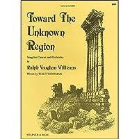 Ralph Vaughan Williams: Toward The Unknown Region (Vocal Score) / レイフ・ヴォーン・ウィリアムズ: 未知の国へ(ヴォーカル・スコア)