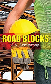 Road Blocks (By Design Book 8) by [Armstrong, J.A.]