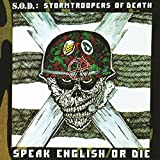 Speak English or Die (30th Anniversary Edition) [Explicit]