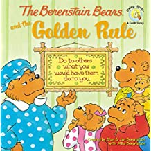 The Berenstain Bears and the Golden Rule