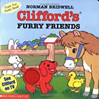 Clifford's Furry Friends: Their Fur Feels Real (Clifford, the Big Red Dog)