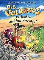 Die Vulkanos vertreiben die Drachenechse!