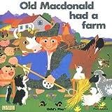 Old Macdonald Had A Farm (Classic Books With Holes)
