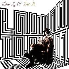LOW IQ 01「DIS IT」のCDジャケット