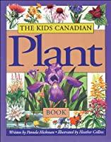 Kids Canadian Plant Book