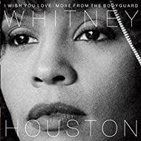 I WISH YOU LOVE: MORE FROM THE BODYGUARD [CD]