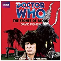 Doctor Who and the Stones of Blood (Classic Novel)