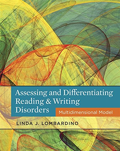 Download Assessing and Differentiating Reading & Writing Disorders: Multidimensional Model 1111539898