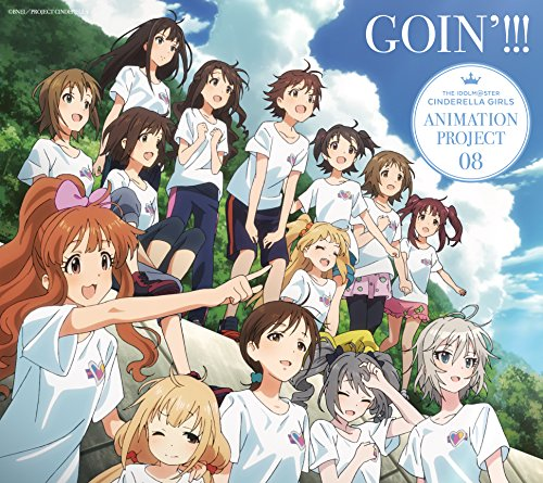 THE IDOLM@STER CINDERELLA GIRLS ANIMATION PROJECT 08 GOIN'!!!【初回限定盤CD+Blu-ray】/CINDERELLA PROJECT