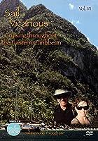 Sail Vicarious: Volume 6: Cruising Throughout the Eastern Caribbean [DVD]
