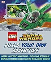 LEGO DC Comics Super Heroes Build Your Own Adventure (LEGO Build Your Own Adventure)