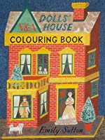 The Dolls' House Colouring Book
