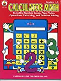 Calculator math: Including number sense, place value, operations, patterning, and problem solving