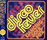 Disco Fever~Dancing Soul Mix