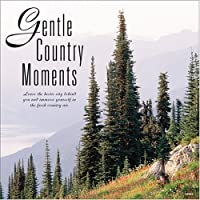 Gentle Country Moments