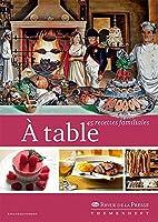 À table: 45 recettes familiales
