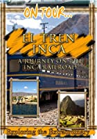 On Tour El Tren Inca a Jou [DVD] [Import]