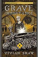 Grave Importance (A Dr. Greta Helsing Novel)