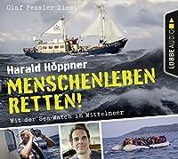 Menschenleben retten!: Mit der Sea-Watch im Mittelmeer.