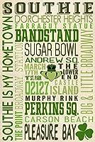マサチューセッツ州–SOUTHIE Typography 12 x 18 Signed Art Print LANT-55572-708
