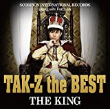 "TAK-Z the BEST ""THE KING"
