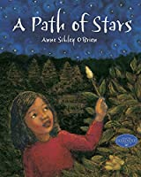 A Path of Stars (Asian Pacific American Award for Literature. Children's and Young Adult. Honorable Mention (Awards))
