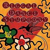 Reggae Dance Symphony ~ レゲエ・ダンス・シンフォニー ~ [解説付   ステッカー封入   国内盤] (SYM2011)