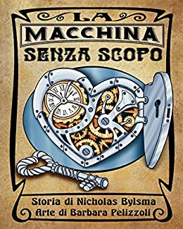 La macchina senza scopo (Italian Edition) by [Bylsma, Nicholas]