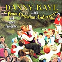 Selections from Hans Christian Andersen & Other Fa by Danny Kaye (2004-07-12)