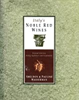 Italy's Noble Red Wines