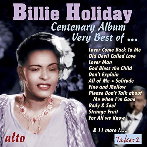 Billie Holiday Centenary Album - The Very Best of Billie Holiday