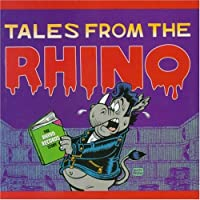 Tales From the Rhino: Rhino Records Story