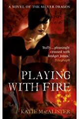 Playing With Fire (Silver Dragons Book One) (Silver Dragons series) Kindle Edition