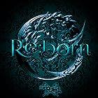 Re:born [通常盤D-type]()