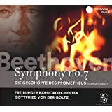 Beethoven: Symphony No. 7, The Creatures of Prometheus