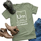 Haircloud Womens Cute Funny Um The Element of Confusion Short Sleeve Graphic Tees T-Shirts Tops