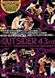 ジ・アウトサイダー 43rd RINGS/THE OUTSIDER~SPECIAL~...[DVD]
