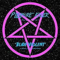 Blade Violent