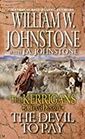 The Devil to Pay (The Kerrigans A Texas Dynasty)