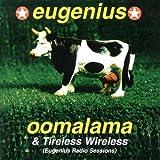 Oomalama & Tireless Wireless