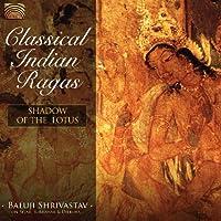 古典インド・ラーガ (Classical Indian Ragas: Shadow of the Lotus)