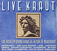 Live Kraut: Live Rock Explosions From The Heyday Of Krautrock by Various (2013-05-03)