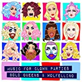 Music for Clown Parties [Explicit]