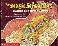 The Magic School Bus Inside the Human Body