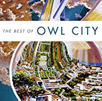 Best of Owl City by OWL CITY