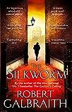 The Silkworm: Cormoran Strike Book 2 (Cormoran Strike 2) 画像
