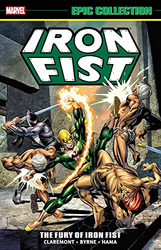 Iron Fist Epic Collection: The...