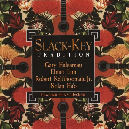 Slack-Key Tradition: Hawaiian Folk Collection
