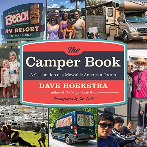 Camper Book: A Celebration of a Moveable American Dream